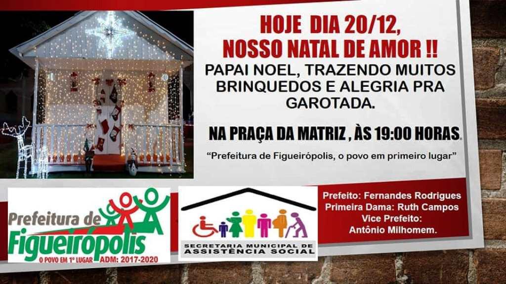 Prefeitura Municipal de Figueirópolis-Dia 20 de Dezembro 2019- Natal de Amor.